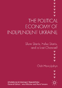 Cover The Political Economy of Independent Ukraine