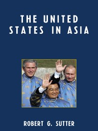 Cover The United States in Asia