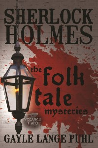 Cover Sherlock Holmes and the Folk Tale Mysteries - Volume 2