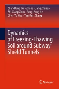 Cover Dynamics of Freezing-Thawing Soil around Subway Shield Tunnels
