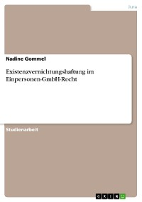 Cover Existenzvernichtungshaftung im Einpersonen-GmbH-Recht