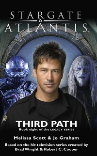 Cover STARGATE ATLANTIS Third Path (Legacy book 8)