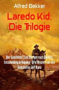 Cover Laredo Kid: Die Trilogie