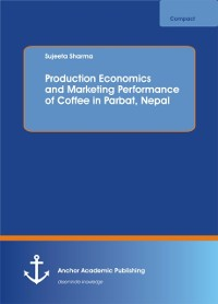 Cover Production Economics and Marketing Performance of Coffee in Parbat, Nepal