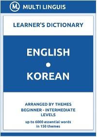 Cover English-Korean Learner's Dictionary (Arranged by Themes, Beginner - Intermediate Levels)