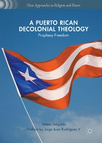 Cover A Puerto Rican Decolonial Theology