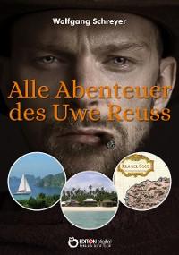 Cover Alle Abenteuer des Uwe Reuss