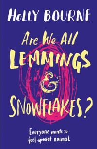 Cover Are We All Lemmings and Snowflakes?