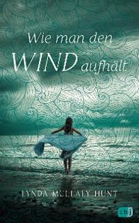 Cover Wie man den Wind aufhält