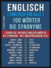 Cover Englisch ( Englisch für Alle ) 100 Wörter - Die Synonyme