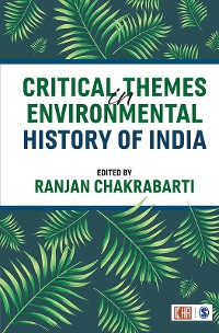 Cover Critical Themes in Environmental History of India