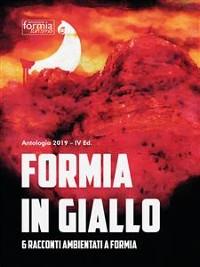 Cover Formia in Giallo. 6 racconti ambientati a Formia