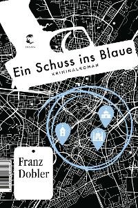 Cover Ein Schuss ins Blaue