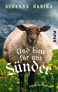 Cover Und bitte für uns Sünder