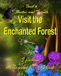 Cover Shadow and Friends  Visit the Enchanted Forest