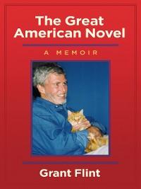 Cover The Great American Novel, a Memoir