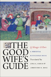 Cover The Good Wife's Guide (Le Ménagier de Paris)