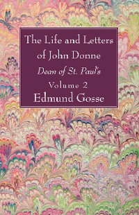 Cover The Life and Letters of John Donne, Vol II