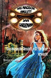 Cover Das magische Amulett #67: Ein Toter erwacht