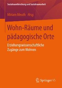 Cover Wohn-Räume und pädagogische Orte