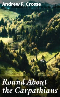 Cover Round About the Carpathians