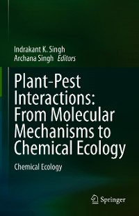 Cover Plant-Pest Interactions: From Molecular Mechanisms to Chemical Ecology