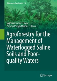 Cover Agroforestry for the Management of Waterlogged Saline Soils and Poor-Quality Waters