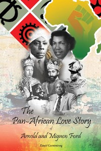 Cover The Pan-African Love Story of Arnold and Mignon Ford