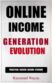 Cover Online Income Generation Evolution