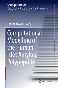 Cover Computational Modelling of the Human Islet Amyloid Polypeptide