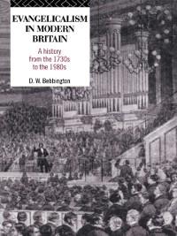Cover Evangelicalism in Modern Britain