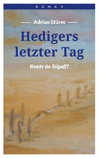 Cover Hedigers letzter Tag