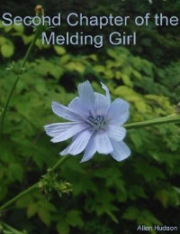 Cover Second Chapter of the Melding Girl