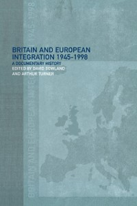 Cover Britain and European Integration, 1945 - 1998