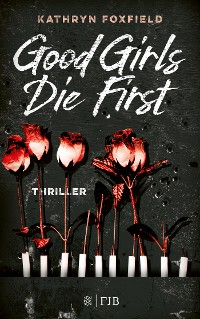 Cover Good Girls Die First