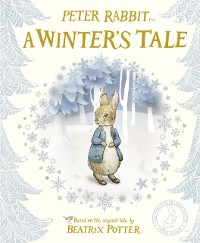 Cover Peter Rabbit: A Winter's Tale