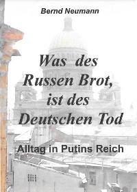 Cover Was des Russen Brot, ist des deutschenTod