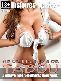 Cover Ne connais pas de tabou - Histoires érotiques