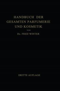 Cover Handbuch der Gesamten Parfumerie und Kosmetik