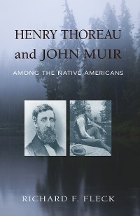Cover Henry Thoreau and John Muir Among the Native Americans
