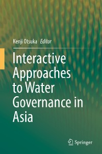 Cover Interactive Approaches to Water Governance in Asia