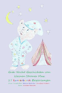 Cover Gute-Nacht-Geschichten vom kleinen Stromer Max: 17 kunterbunte Erzählungen