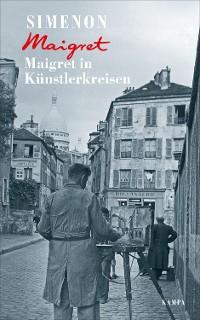 Cover Maigret in Künstlerkreisen