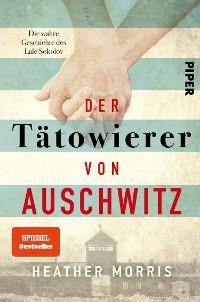 Cover Der Tätowierer von Auschwitz