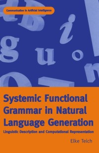 Cover Systemic Functional Grammar & Natural Language Generation