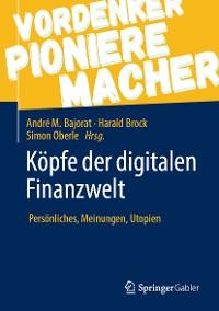 Cover Köpfe der digitalen Finanzwelt