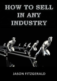 Cover HOW TO SELL IN ANY INDUSTRY