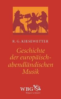 Cover Geschichte der europäisch-abendländischen Musik