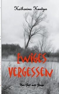 Cover Ewiges Vergessen