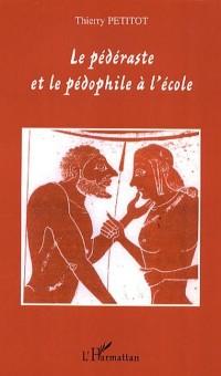 Cover Pederaste et le pedophile a l'ecole